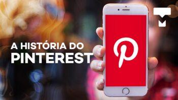A história do Pinterest – Capítulo I